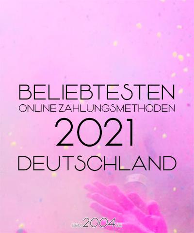 beliebtesten online zahlungsmethoden 2021 deutschland